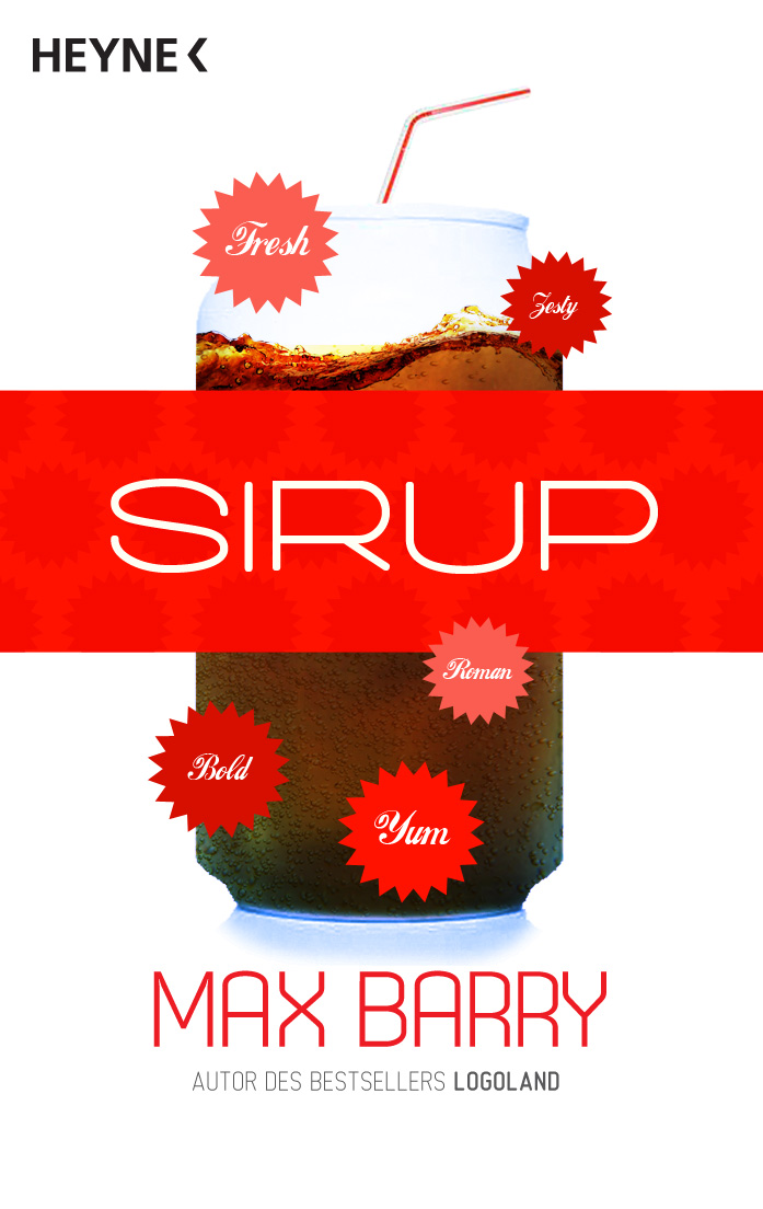 the use of satire in syrup by max barry