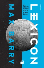 Turkish book cover of Lexicon by Max Barry, on which is the Moon