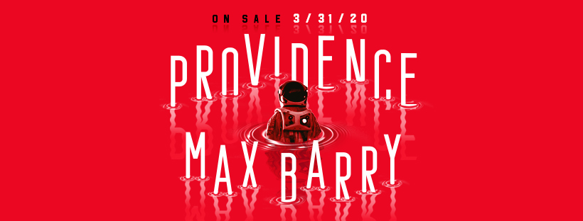 Providence: A Novel by Max Barry